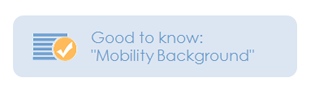 Good to know: Mobility background