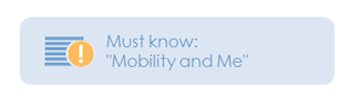 Must know: Mobility and Me