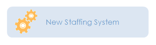 New Staffing System