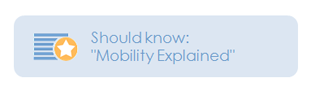 Should know: Mobility explained